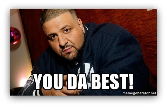 dj khaled is the best